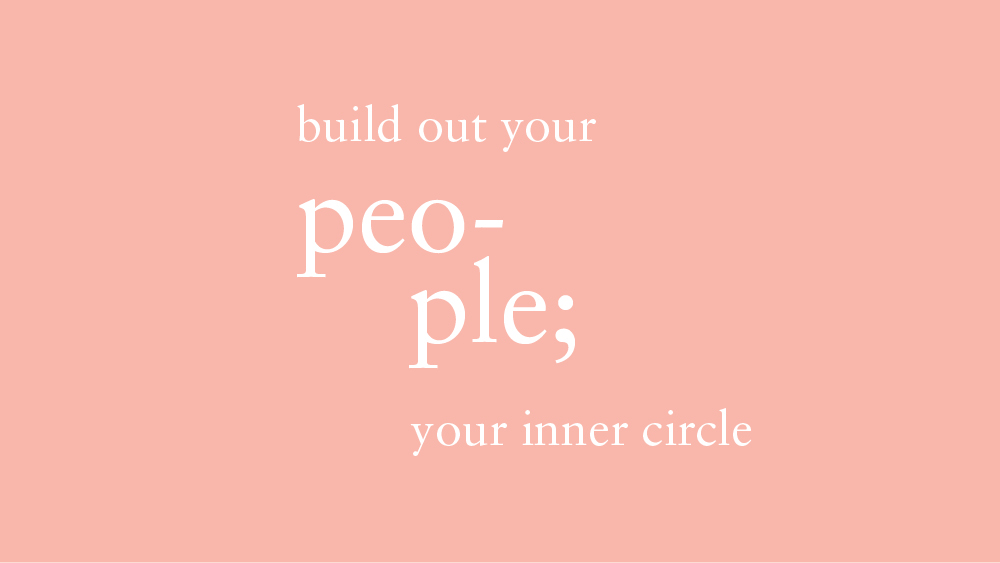 When it comes to your inner circle – choose wisely