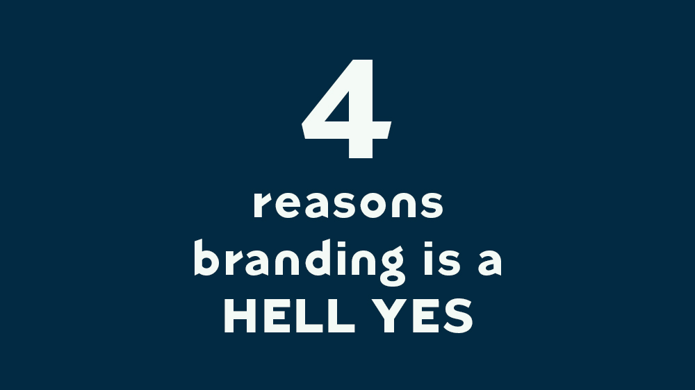 Do I really need to invest in branding?